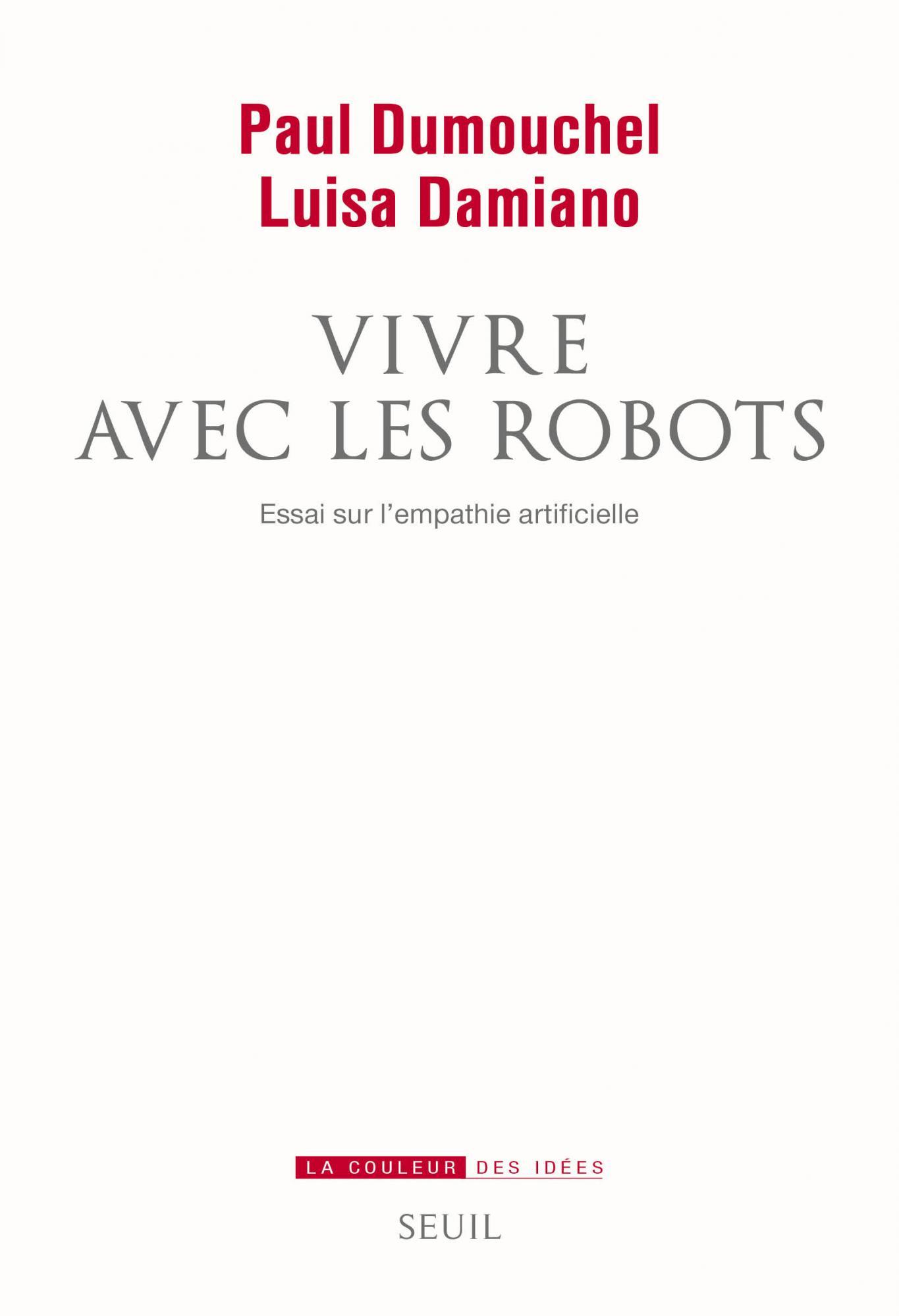 Paul Dumouchel & Luisa Damiano Vivre avec les robots cover