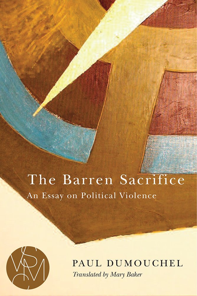 Paul Dumouchel The Barren Sacrifice cover